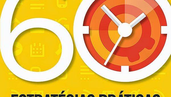 #Sasadica de livro: 60 Estratégias práticas para ganhar mais tempo